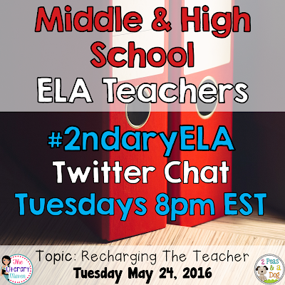 Join secondary English Language Arts teachers Tuesday evenings at 8 pm EST on Twitter. This week's chat will focus on recharging the teacher.