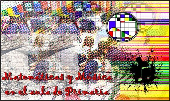 MaTe+TICas y ArTe: Matemáticas y Música en el aula de Primaria
