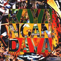 Kaya N'Gan Daya [2002]
