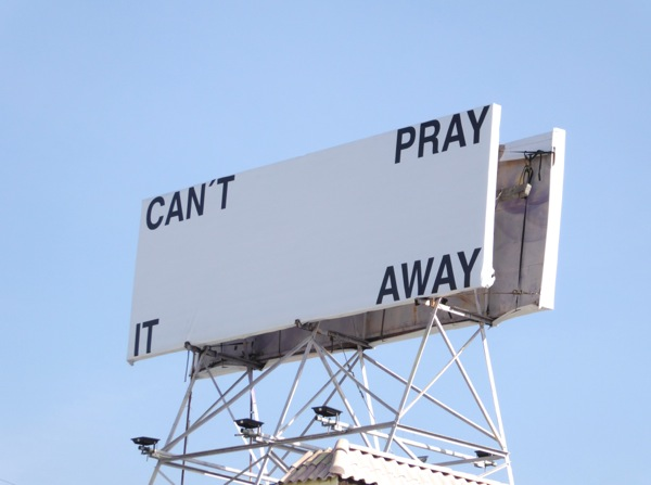 Cant pray it away billboard