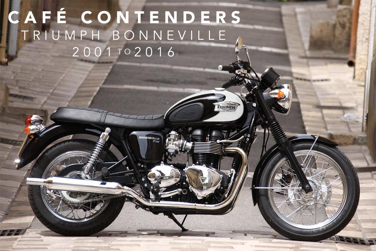 café contenders - 2001 to 2016 triumph bonneville range ~ return