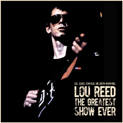 http://keith-michards-compiles.blogspot.com/2016/12/lou-reed-greatest-show-ever.html
