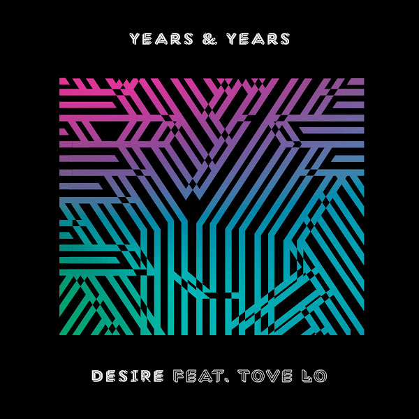 Years & Years - Desire (feat. Tove Lo) - Single Cover