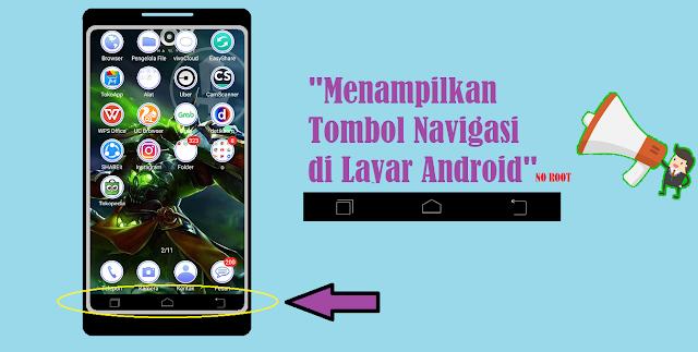 Cara Menampilkan Tombol Navigasi Home di Layar Android
