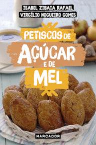 Capa do livro Petiscos de Açúcar e de Mel