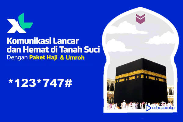 CaraDaftar Paket Internet dan Nelpon XL bagi jamaah Haji dan Umroh Cara Daftar Paket Internet, Nelpon, Haji dan Umroh XL