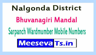 Bhuvanagiri Mandal Sarpanch Wardmumber Mobile Numbers List Part I Nalgonda District in Telangana State