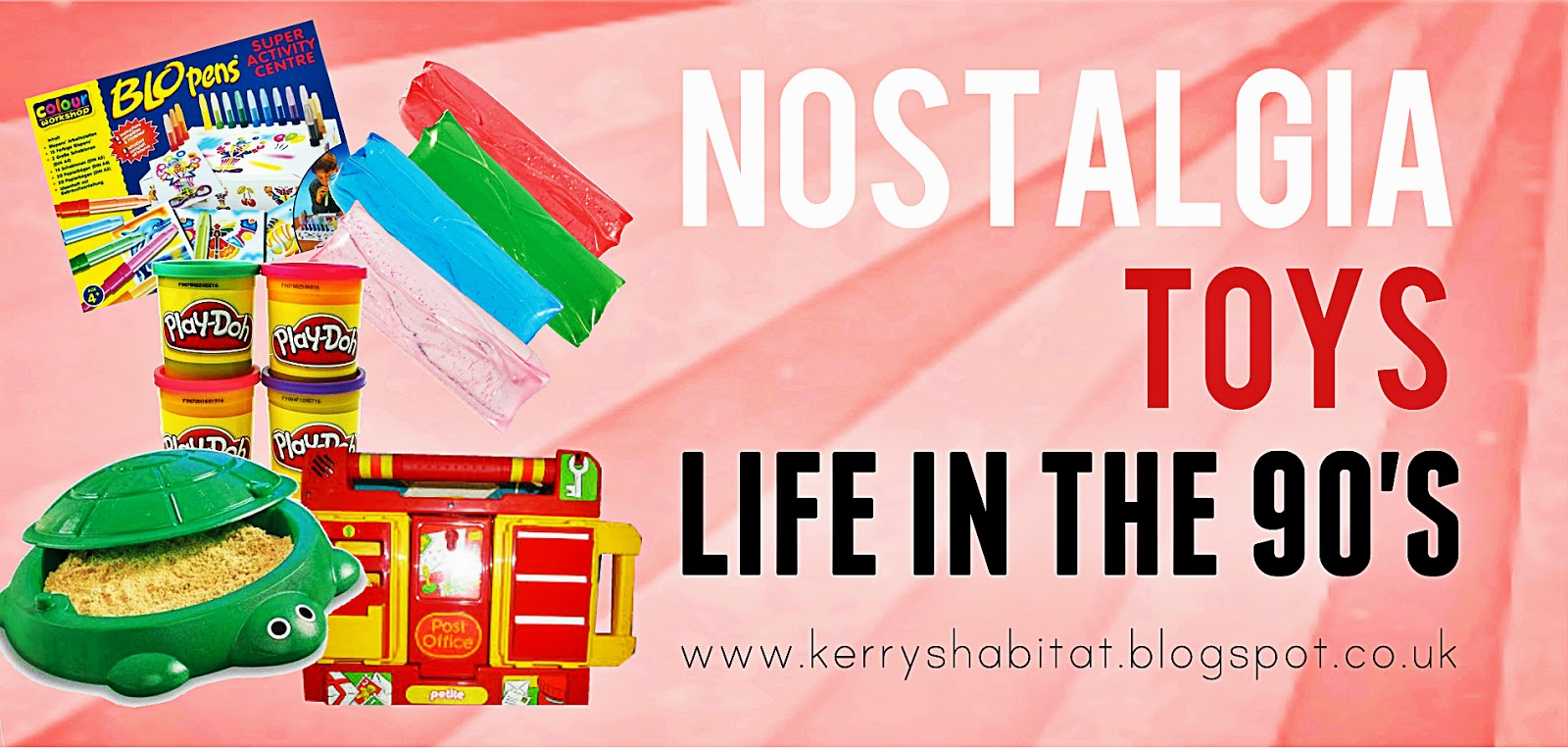 Kerry's Habitat: Nostalgia Playing: Toys From My Childhood