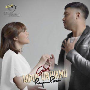 Rayen Pono Feat Gisel - Hidup Untukmu Mp3