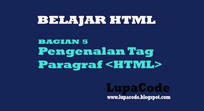Belajar Mengenal Tag Paragraf Pada HTML