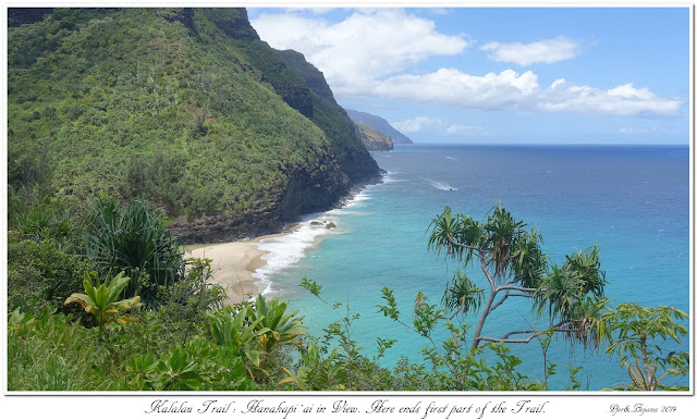 Kalalau Trail: Hanakāpi'ai in View. Here ends first part of the Trail.