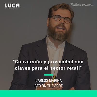 #LanzamosLUCA: Carlos Marina habla de conversión y privacidad en retail