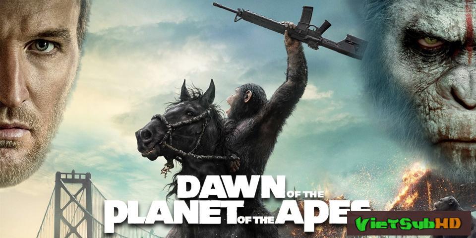 Phim Sự Khởi Đầu Của Hành Tinh Khỉ VietSub HD | Dawn of the Planet of the Apes 2014