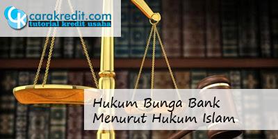 Hukum Bunga Bank Menurut Hukum Islam