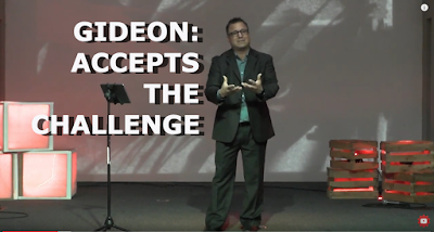 Gideon: Accepted the Challenge