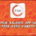 True Balance App Paise Kaise Kamaye - Mobile Phone Se ₹10,000 Kaise Kamaye