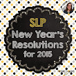 SLP New Year's Resolutions for 2015