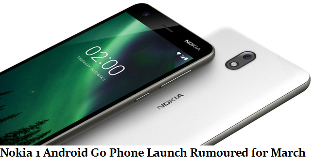 Nokia 1 Android Go Phone Launch Rumoured for March