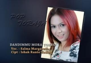 Download Lagu Dandimmu Mora Torro (Salma Margareth)