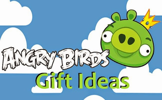 Angry Birds Birthday Gift Ideas