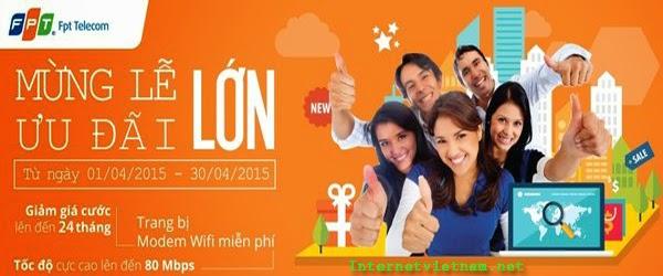Khuyến Mãi Lắp Mạng Internet FPT Trong Tháng 4 Năm 2015