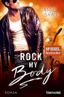 http://melllovesbooks.blogspot.co.at/2018/02/rezension-rock-my-body-von-jamie-shaw.html