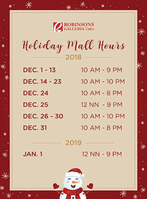 Holiday Mall Hours 2018 Robinsons Galleria Cebu