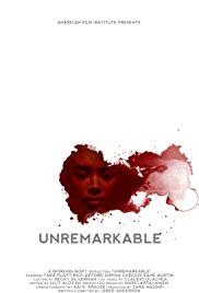 Watch Unremarkable Online Free 2016 Putlocker