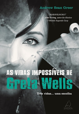 As Vidas Impossíveis de Greta Wells (Andrew Sean Greer)