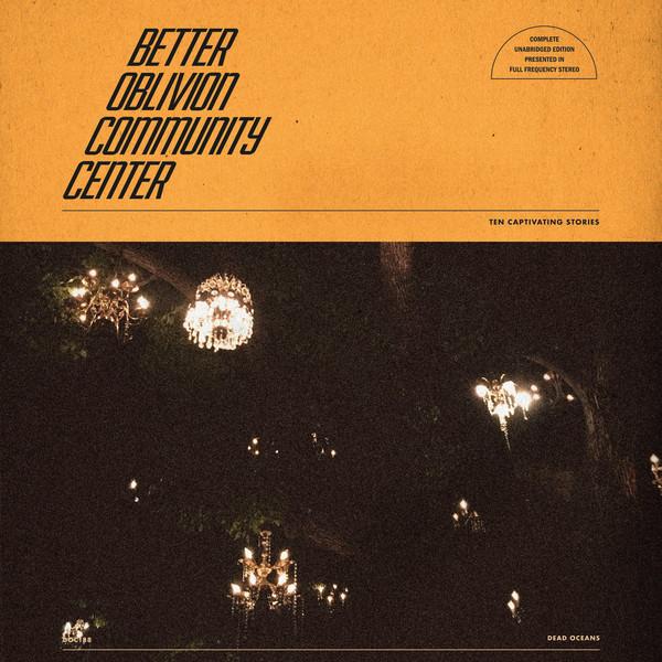 Better Oblivion Community Center (2019) 1