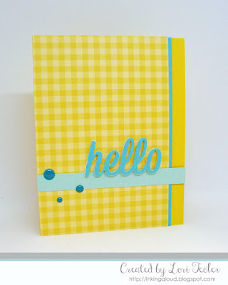 Hello card-designed by Lori Tecler/Inking Aloud-dies from My Favorite Things