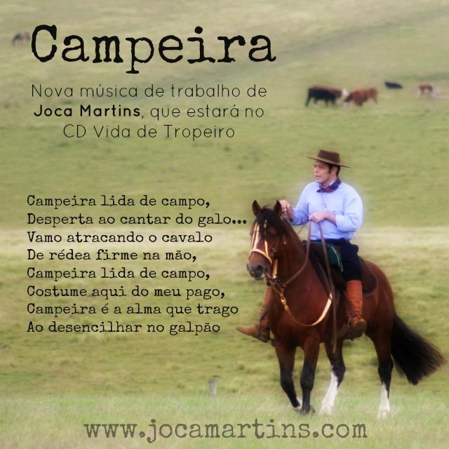 Blog Do Joca Martins: Letra Da Música Campeira, De Joca