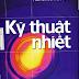 SÁCH SCAN - Kỹ thuật nhiệt (PGS.TS Bùi Hải & PGS.TS Trần Thế Sơn)