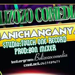 Download Audio | Bolizozo Comedia - Ananichanganya