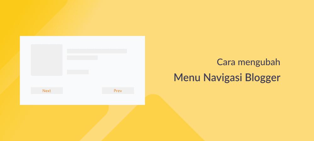 Ubah Navigasi Blog