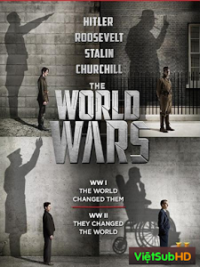 The World Wars Part 1: Trial by Fire