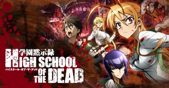Highschool of the Dead - Daftar Anime Gore Terbaik