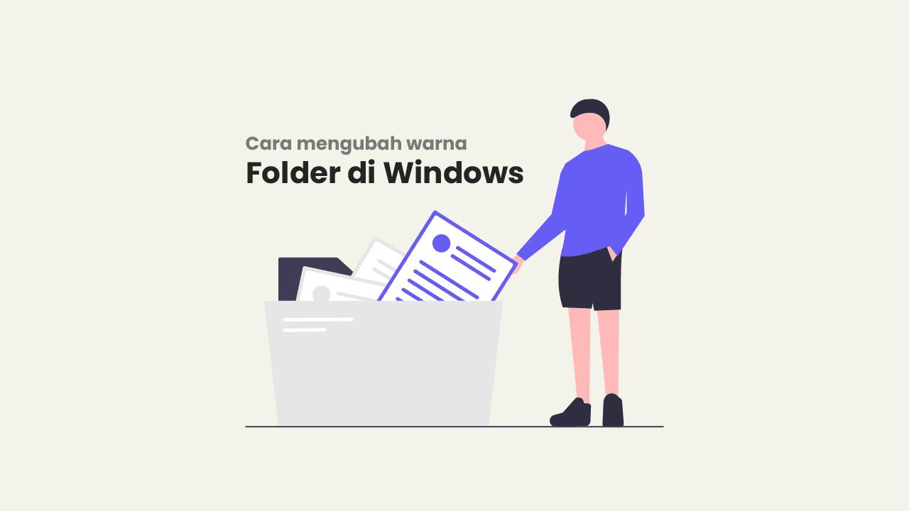 Cara Mengubah Warna Folder / File di Windows 7