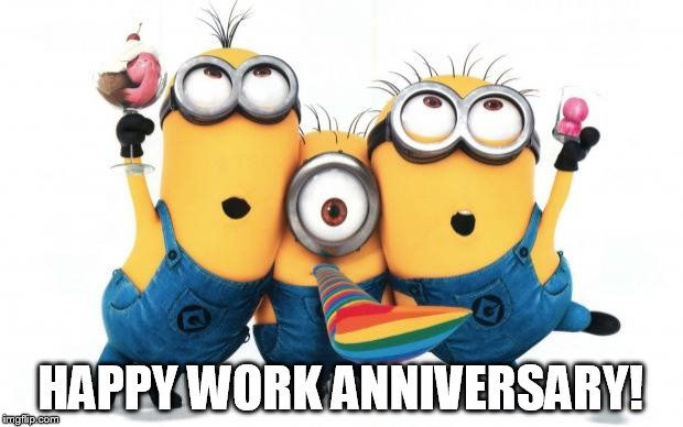 happy work anniversary minions images