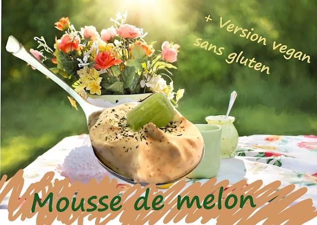 dessert au fruit, mousse de melon sans gluten, vegan