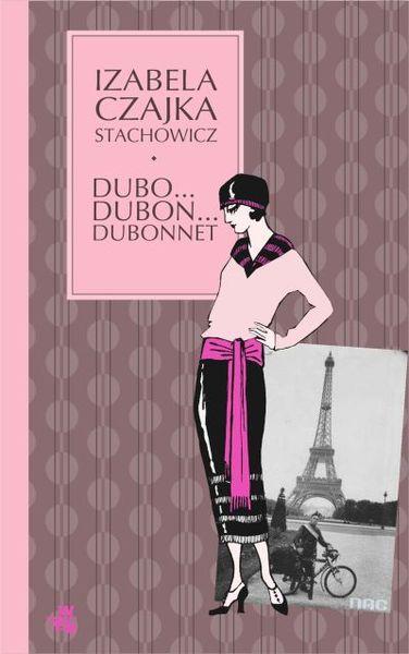 "Izabela Czajka-Stachowicz, ""Dubo... Dubon... Dubonnet"""