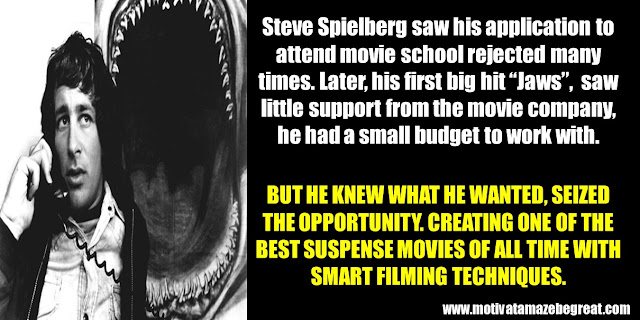 Successful People Who Failed: Success story, Steven Spielberg, Jaws, Opportunity,