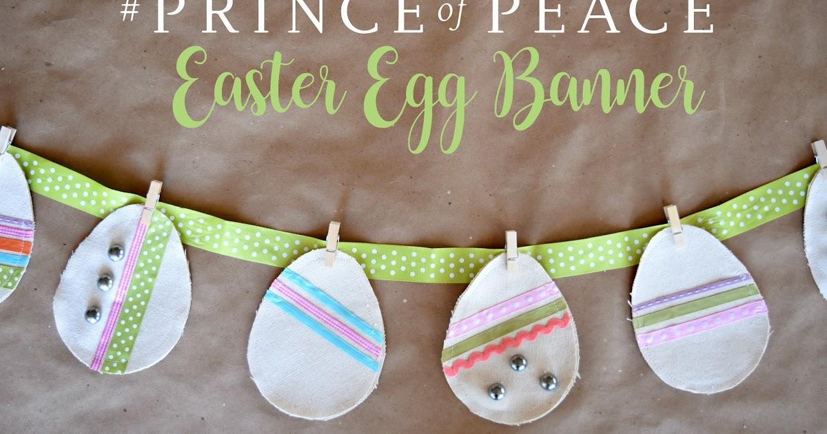 #PrinceOfPeace: Easter Egg Banner - Adventures of a DIY Mom