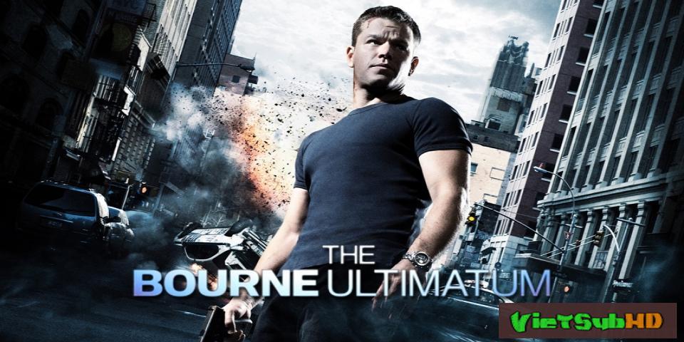 Phim Siêu điệp viên 3: Tối hậu thư của Bourne VietSub HD | Bourne 3: The Bourne Ultimatum 2007