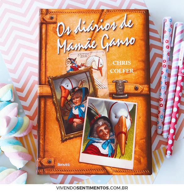 Os diários de Mamãe Ganso - Chris Colfer