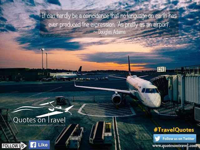 Travel Quotes by Douglas Adams at QuotesOnTravel.com