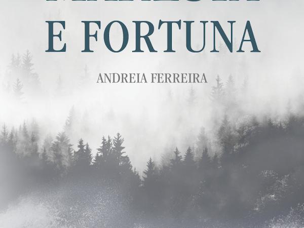 | Review | Maresia e Fortuna de Andreia Ferreira