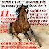 1ª Montaria da Comitiva Laço Forte, no município de Baixa Grande