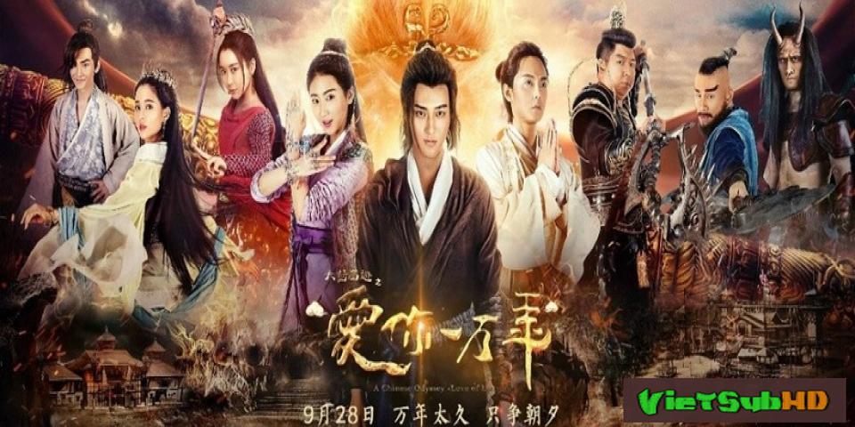 Phim Đại Thoại Tây Du: Mối Tình Vạn Năm Tập 55/55 VietSub HD   A Chinese Odyssey: Love Of Eternity 2017