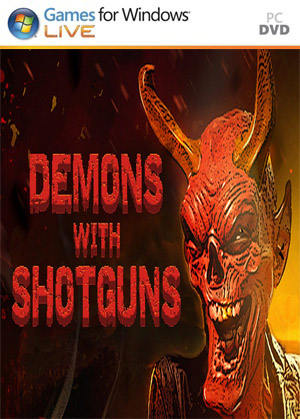 Demons with Shotguns PC Full